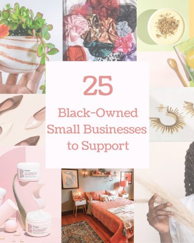 25 Black-Owned Small Businesses To Support